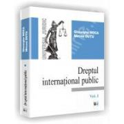 Drept international public. Vol. I