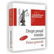 Drept penal roman. Partea generala. Editia a VI-a revazuta si adaugita