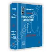 Legea contenciosului administrativ. Comentata si adnotata. Cu legislatie, jurisprudenta si doctrina