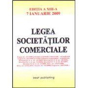 Legea societatilor comerciale. Editia a XIII-a. Actualizata la 7 ianuarie 2009