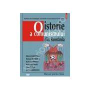 O istorie a comunismului din Romania. Manual pentru liceu. Contine DVD