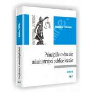 Principiile cadru ale administratiei publice locale