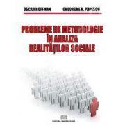 Probleme de metodologie in analiza realitatilor sociale