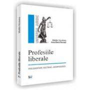 Profesiile liberale: reglementare, doctrina, jurisprudenta