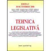 Tehnica legislativa. Editia I. Bun de tipar 30 octombrie 2008