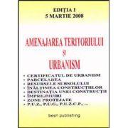 Amenajarea teritoriului si urbanism. Editia I