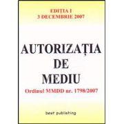 Autorizatia de mediu. Editia I