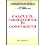 Calculul termotehnic in constructii. Editia I