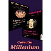 Colectia Millenium. Barbati care urasc femeile. Millenium 1 si Fata care s-a jucat cu focul. Millennium 2