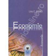 Economie. Functii economice de baza, economia la scara: micro si macroeconomie, economie contemporana: problematica si politici specifice
