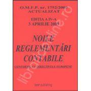 Noile reglementari contabile armonizate cu directivele. Europene carte format A4 editia a IV-a. 3 aprilie 2009