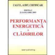 Performanta energetica a cladirilor. Editia I.