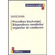 Procedura insolventei. Raspunderea membrilor organelor de conducere