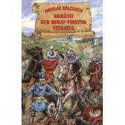Romanii sub Mihai-Voievod Viteazul