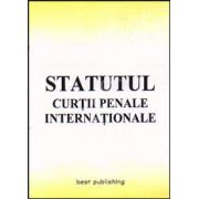 Statutul Curtii Penale Internationale. Editia I