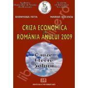 Criza economica din Romania anului 2009. Cauze, efecte, solutii