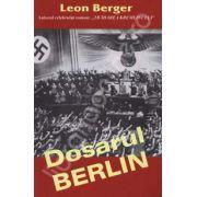 Dosarul BERLIN (Berger, Leon)