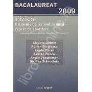 Fizica bacalaureat 2009. Elemente de termodinamica - repere de abordare