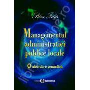 Managementul administratiei publice locale. O abordare proactiva