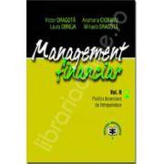 Management financiar. Vol. II. Politici financiare de intreprindere
