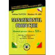 Managementul productiei. Clasa a XII-a