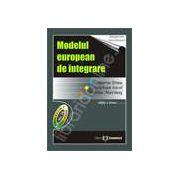 Modelul european de integrare. Editia a II-a