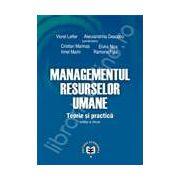 Managementul resurselor umane. Teorie si practica. Editia a II-a