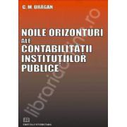 Noile orizonturi ale contabilitatii institutiilor publice