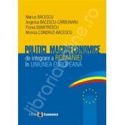 Politici macroeconomice de integrare a Romaniei in Uniunea Europeana