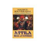 Attila. Biciul lui Dumezeu