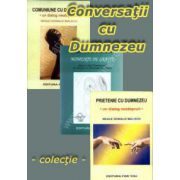Colectia Conversatii cu Dumnezeu - Prietenie cu Dumnezeu, Comuniune cu Dumnezeu, Momente de gratie