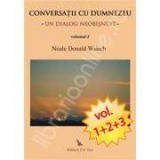 Conversatii cu Dumnezeu - Un dialog neobisnuit. Volumele I, II, III