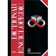Dictionar Enciclopedic. Volumul I (A-C)