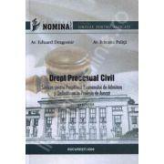 Drept procesual Civil. Sinteze pentru pregatirea examenului de admitere si definitivarea in profesia de avocat