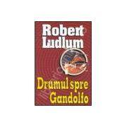 Drumul spre Gandolfo (Robert, Ludlum)