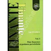 Finante. Vol. I. Piete financiare si gestiune de portofoliu. Editia a II-a