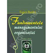 Fundamentele managementului organizatiei. Editia a II-a