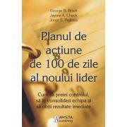 Planul de actiune de 100 de zile al noului lider