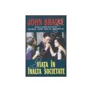 Viata in inalta societate (Braine, John)