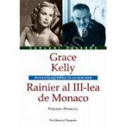Grace Kelly– Rainier al III-lea de Monaco