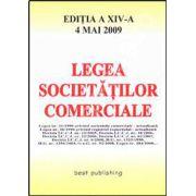 Legea societatilor comerciale. Editia a XIV-a. 4 mai 2009