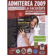 Admiterea 2009 la facultate masterate si postliceale