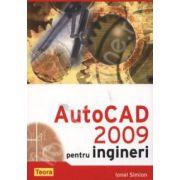AutoCAD 2009. Pentru ingineri