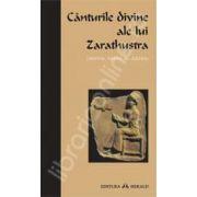 Canturile divine ale lui Zarathustra (GATHA)