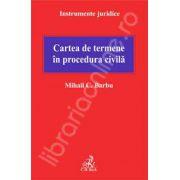 Cartea de termene in procedura civila