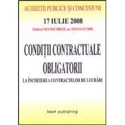 Conditii contractuale obligatorii la incheierea contractelor de lucrari. Editia I. Bun de tipar 17 iulie 2008