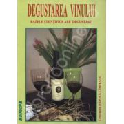 Degustarea vinului. Bazele stiintifice ale degustarii