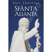 Sfanta Alianta - editie noua