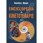 Enciclopedia de Kinetoterapia. Vol. I - Editie epuizata