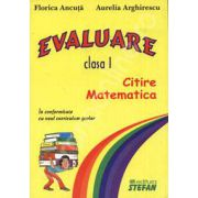 Evaluare - Limba romana si matematica. Clasa I
